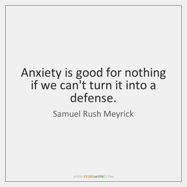 Anxiety is good for nothing if we can't turn it into a ...