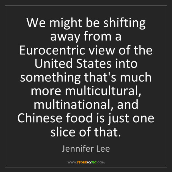 Jennifer Lee: We might be shifting away from a Eurocentric view of...