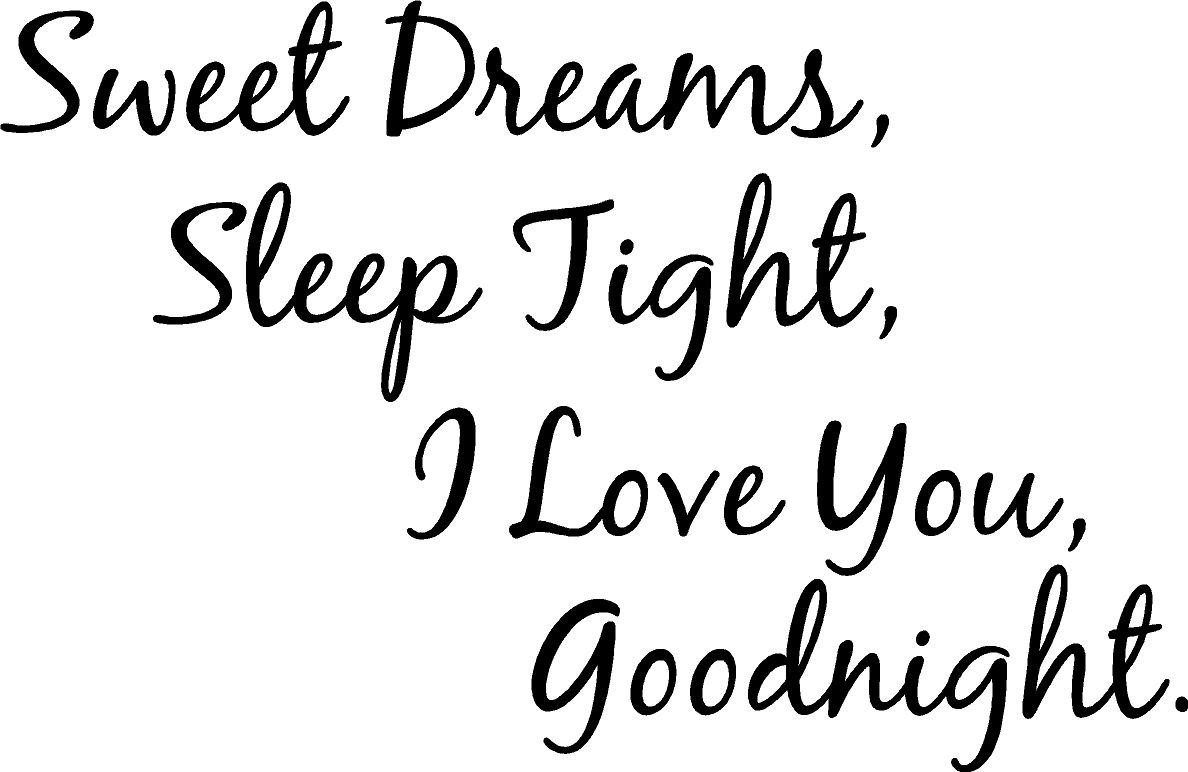 Sweet Dreams Sleep Tight I Love You Goodnight Storemypic