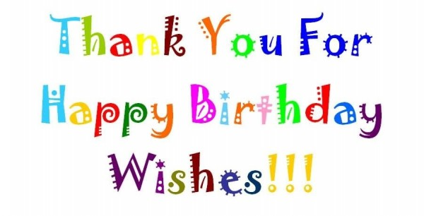 Thank you for happy birthday wishes colorful