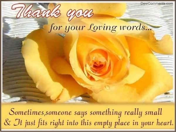 Thank you for your loving words