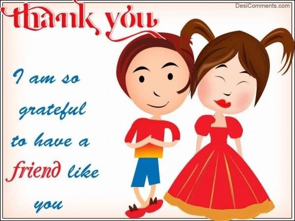 Thank you i am so grateful to have a friend like you