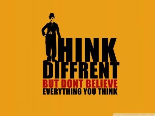 Think Diffrent But Dont Believe Everything You Think Storemypic