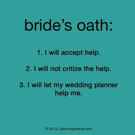 Brides oath i will accept help i will not critize the help