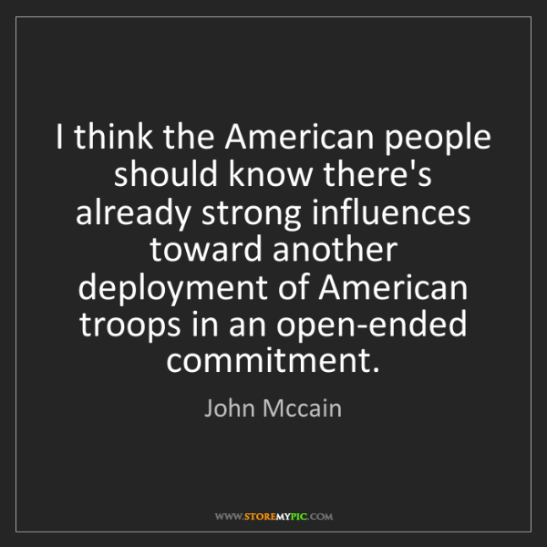 John Mccain: I think the American people should know there's already...