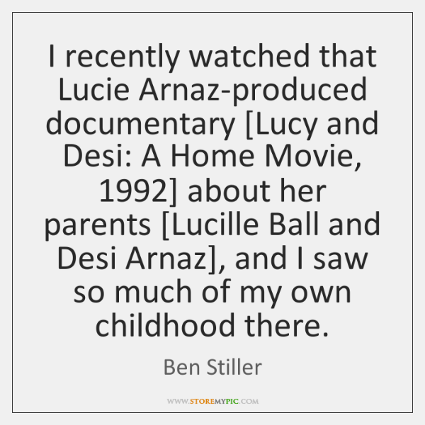 I recently watched that Lucie Arnaz-produced documentary [Lucy and Desi: A Home ...