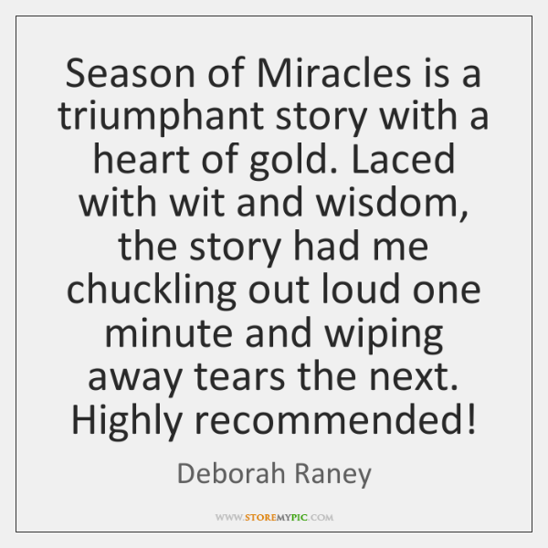 Season of Miracles is a triumphant story with a heart of gold. ...