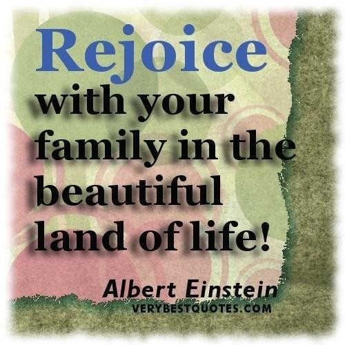Rejoice with your family in the beautiful land of life