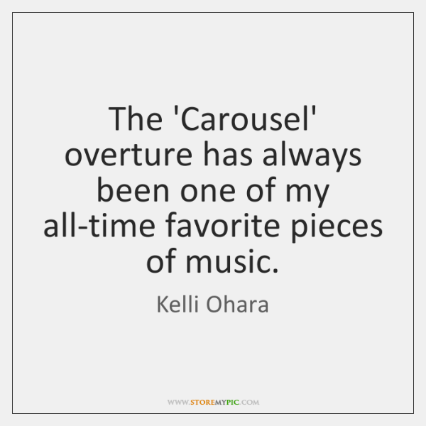 The 'Carousel' overture has always been one of my all-time favorite pieces ...