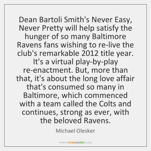 Dean Bartoli Smith's Never Easy, Never Pretty will help satisfy the hunger ...