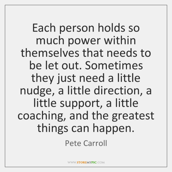 Each person holds so much power within themselves that needs to be ...