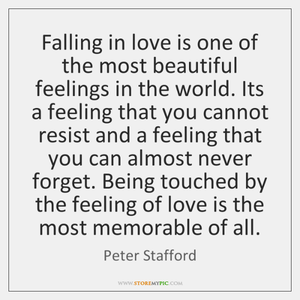 Falling in love is one of the most beautiful feelings in the ...