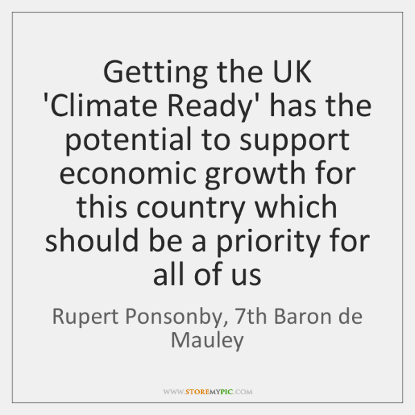 Getting the UK 'Climate Ready' has the potential to support economic growth ...