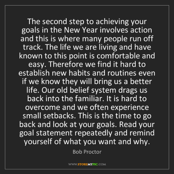 Bob Proctor: The second step to achieving your goals in the New Year...