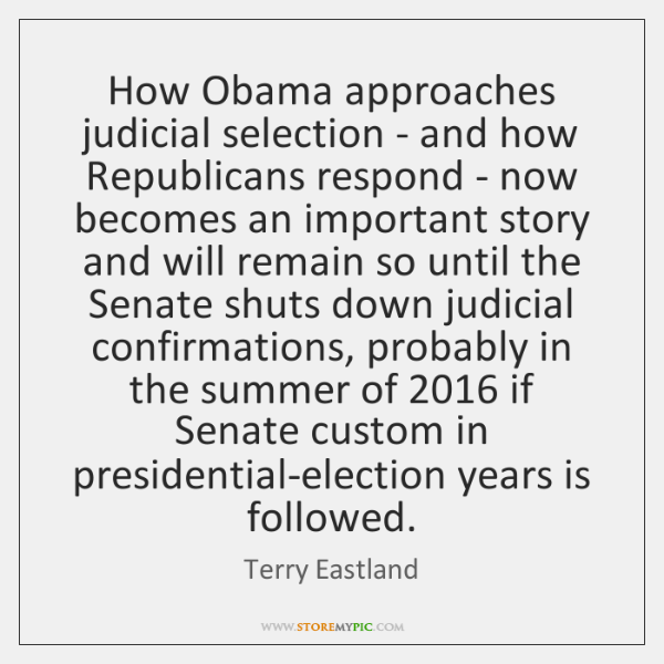 How Obama approaches judicial selection - and how Republicans respond - now ...