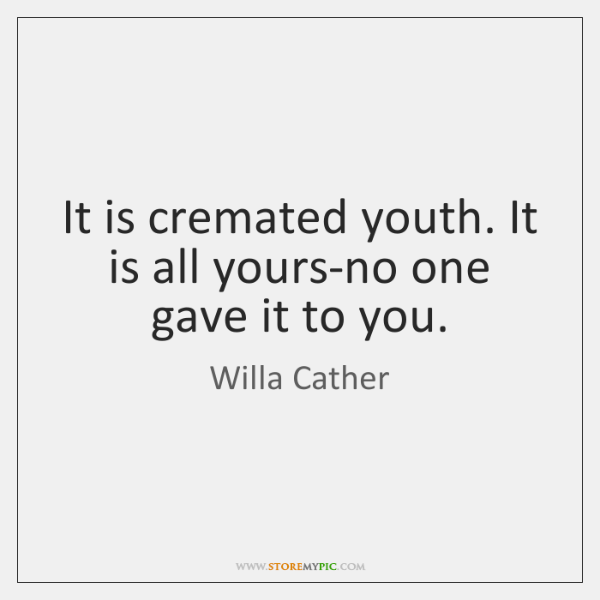Willa Cather Quotes Storemypic