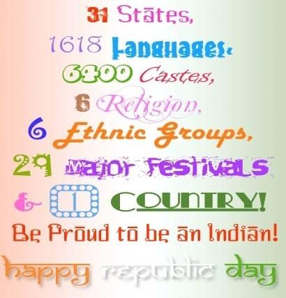 31 states 1618 languages 6400 castes 6 religion 6 ethnic groups 29 major festivals 1 country be prou