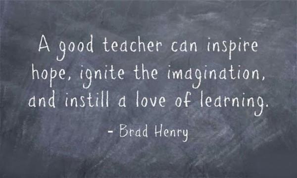 A good teacher can inspire hope