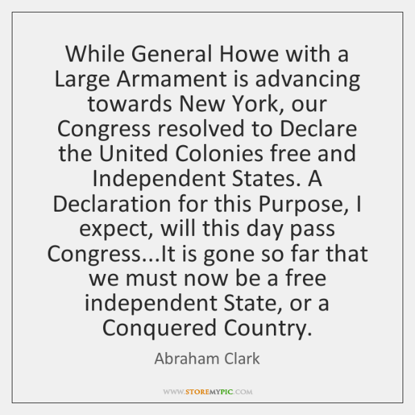 While General Howe with a Large Armament is advancing towards New York, ...