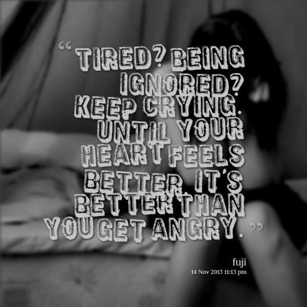 Being Ignored Quotes Storemypic