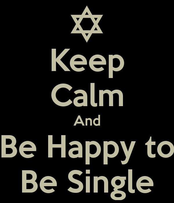 Keep Calm And Be Happy To Be Single Storemypic