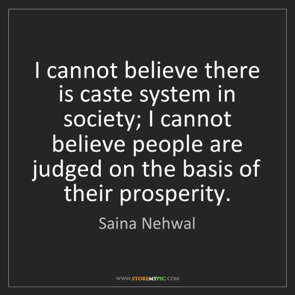 Saina Nehwal: I cannot believe there is caste system in society; I...