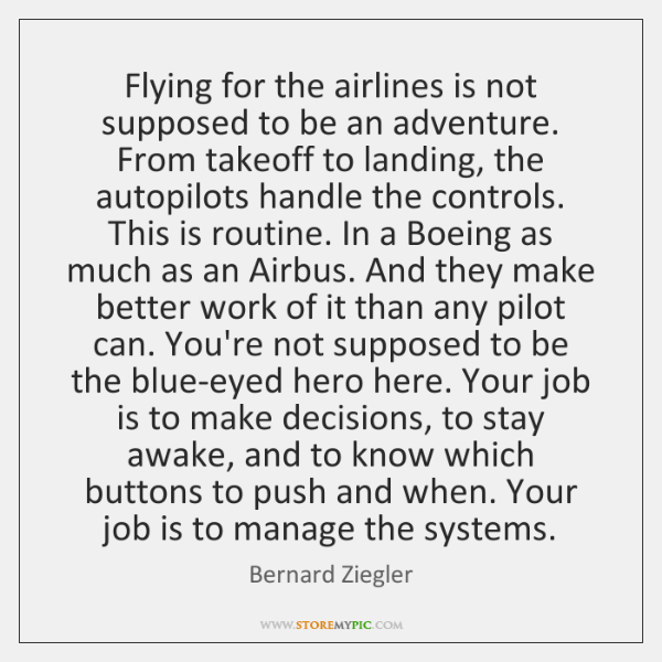 Flying for the airlines is not supposed to be an adventure. From ...