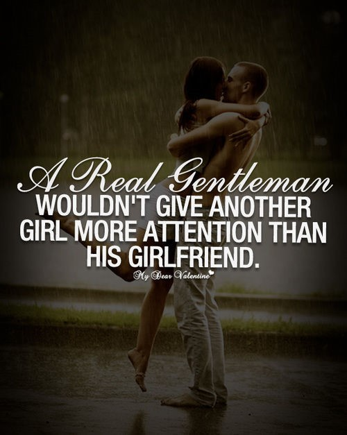 A red gentleman wouldnt give another girl more attention than his girlfriend