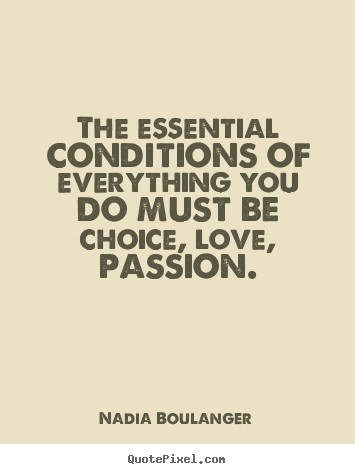 do everything with passion