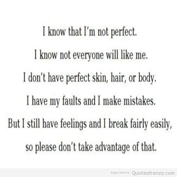 I Know That Im Not Perfect I Know Not Everyone Will Like Me Storemypic
