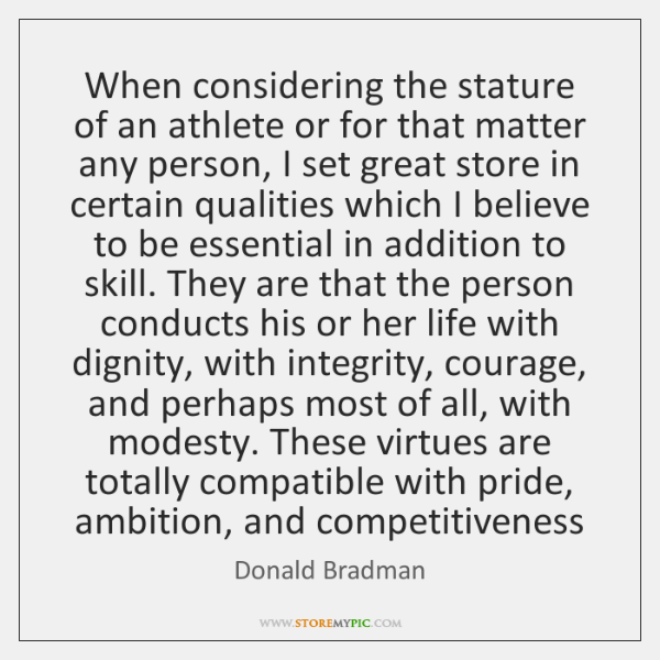 When considering the stature of an athlete or for that matter any ...