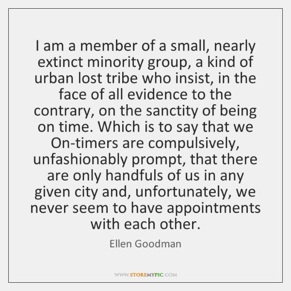 I am a member of a small, nearly extinct minority group, a ...