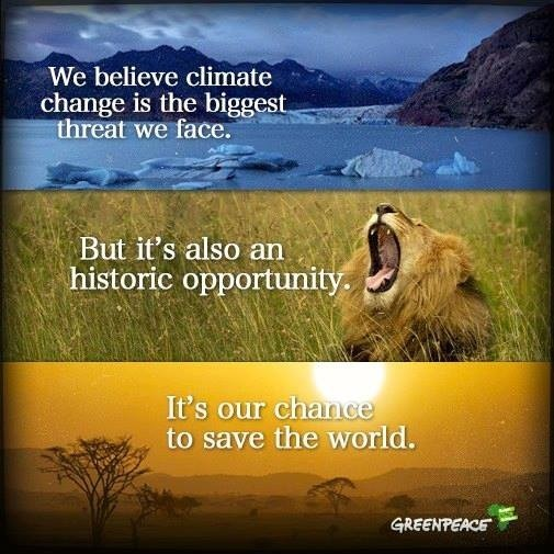 We belive climate change is the biggest threat we face but its also an historic op