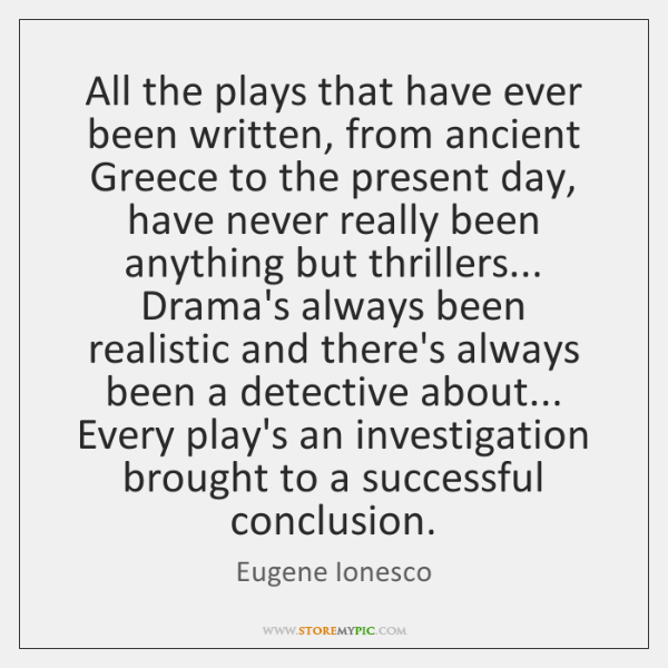 All the plays that have ever been written, from ancient Greece to ...