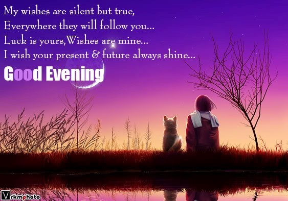 My wishes are silent but true everywhere they will follow you luck is yours wishe
