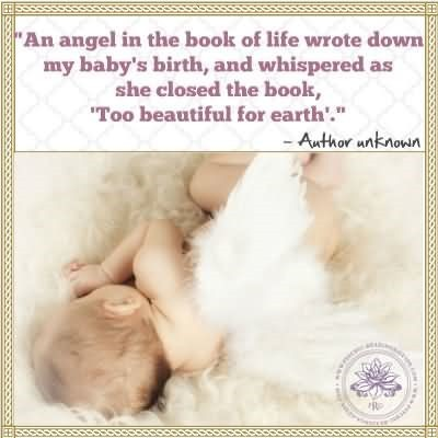 An angel in the book of life wrote down my babys birth and whispered as she closed