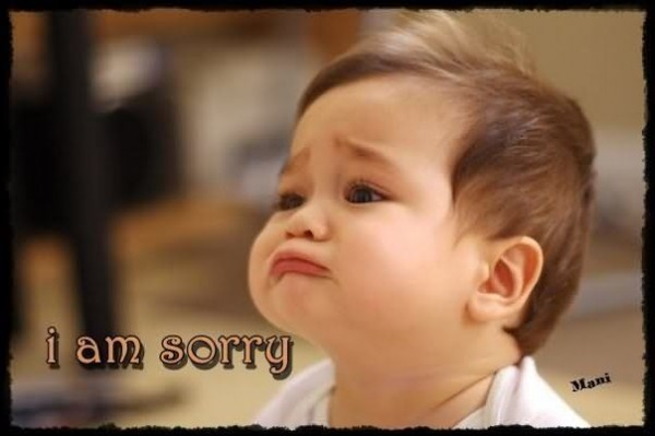 I am sorry cute baby face