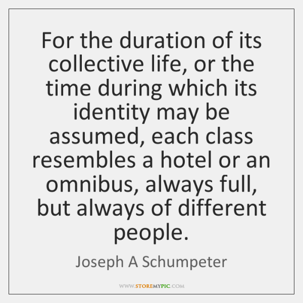 For the duration of its collective life, or the time during which ...
