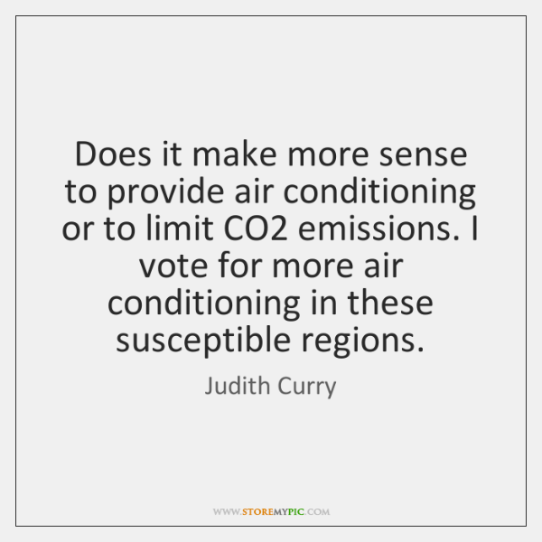 Does it make more sense to provide air conditioning or to limit ...