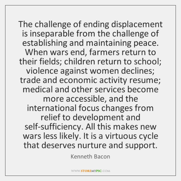 The challenge of ending displacement is inseparable from the challenge of establishing ...