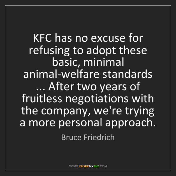 Bruce Friedrich: KFC has no excuse for refusing to adopt these basic,...