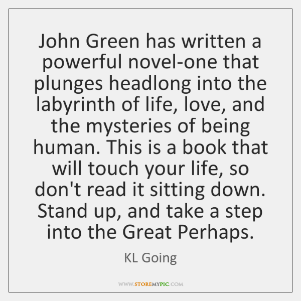 John Green has written a powerful novel-one that plunges headlong into the ...