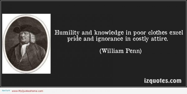 Humility and knowledge in poor clothes excel pride and ignorance in costly attire wi