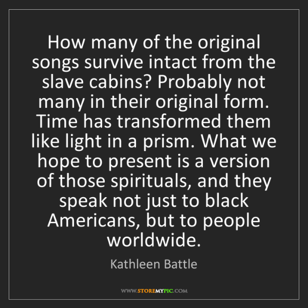 Kathleen Battle: How many of the original songs survive intact from the...