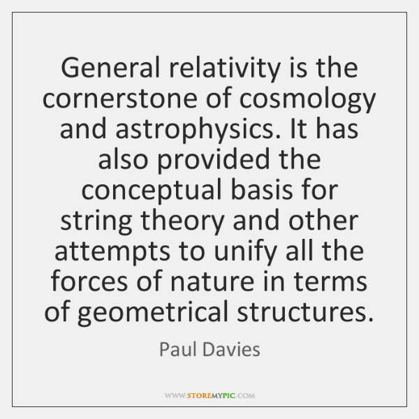 General relativity is the cornerstone of cosmology and astrophysics. It has also ...