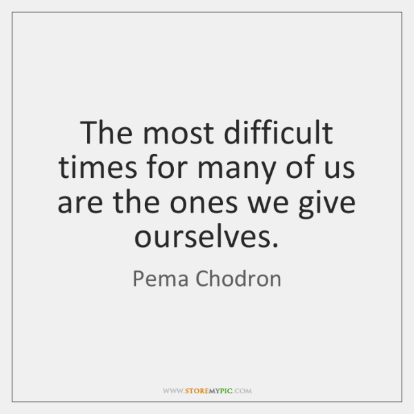 Pema Chodron Quotes StoreMyPic Amazing Pema Chodron Quotes