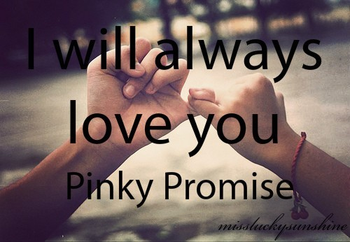 Ill Always Love You Pinky Promise Storemypic