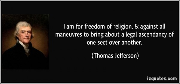 I am freedom of religion against all maneuvres to bring about a legal ascendancy of o