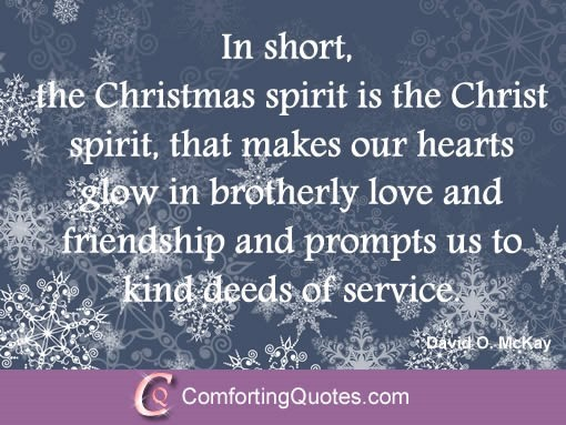 In short the christmas spirit is the christ sipirit that makes our hearts glow in bro