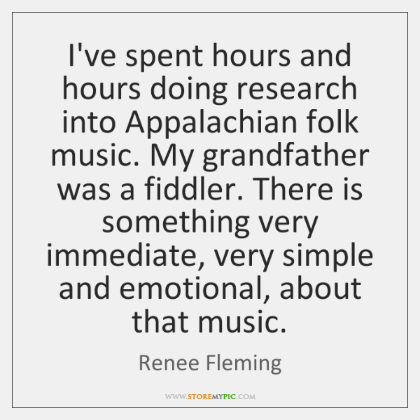 I've spent hours and hours doing research into Appalachian folk music. My ...